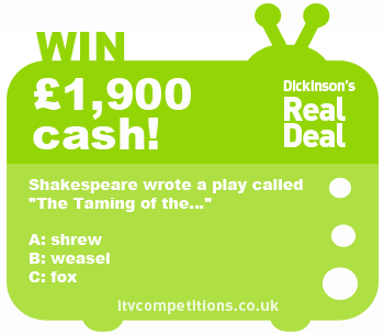 dickinsons real deal competition - 24.09.12