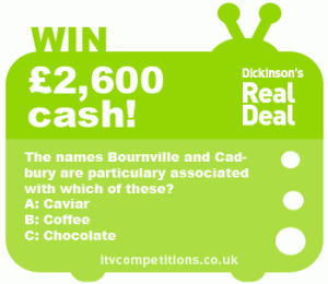 Dickinsons Real Deal competition - 05.12.12