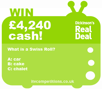 Dickinsons Real Deal competition - win cash : £4,240 (Wednesday 09/01)