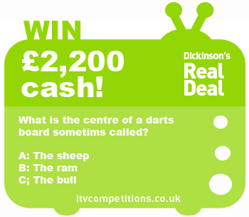 Dickinsons Real Deal competition - win £2,200 cash (Sunday 20/01/2013)