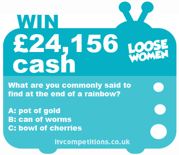 Loose Women competition - win £24,156 cash