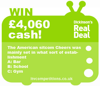 Dickinson's Real Deal competition - win £4,060 cash (Tue 16/07)
