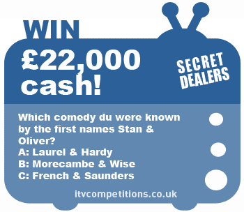 Secret Dealers competition - win £22,000 cash