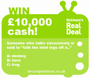 Dickinsons-Real-Deal-competition-18-October-2013-cash-prize