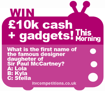 This Morning ITV competition 10k + gadgets