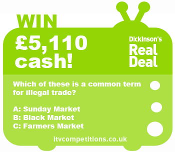 Dickinson's Real Deal competition win £5110 (Thursday 27/02/14)