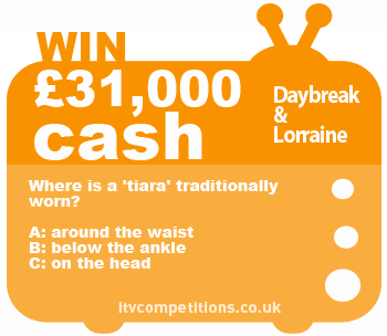 ITV Daybreak & Lorrain competition question - 22.10.12
