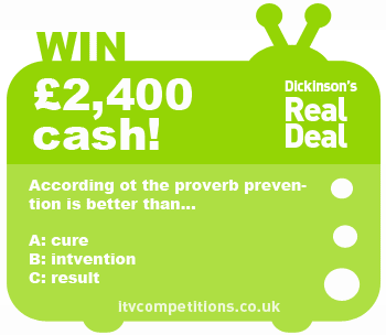 Dickinsons Real Deal competition - Sunday 18.11.12