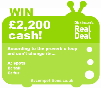 Dickinsons Real Deal competition question 4th December 2012
