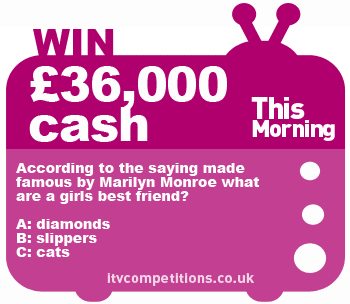 This Morning Competition - win a £36,000 salary