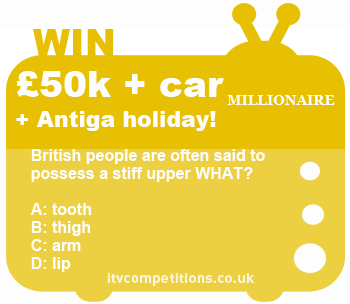 Who Wants To Be A Millionare competition  May 2013 ITV