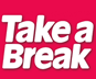 Take A Break competitions