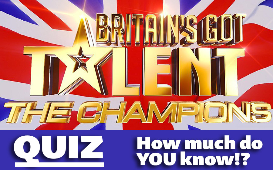 Britain's Got Talent - The Champions Quiz